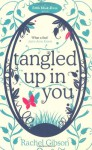 Tangled Up In You - Rachel Gibson