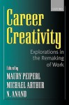 Career Creativity - Maury Peiperl