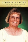 Connie's Story: As Told by Her Family and Friends - Connie Perkins, Bill Perkins