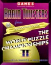 Games Magazine Presents Brain Twisters from the World Puzzle Championships, Volu me 2 - Will Shortz
