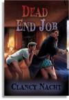 Dead End Job - Clancy Nacht