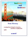 Incidents and Accidents - Tom Tierney