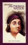 Gleanings From Thomas Watson - Thomas Watson
