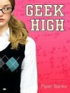 Geek High - Piper Banks