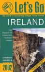 Let's Go Ireland 2002 - Let's Go Inc.