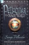Pellucidar: The Inner World, Vol. 4 - Edgar Rice Burroughs
