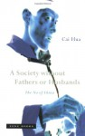 A Society Without Fathers or Husbands: The Na of China - Cai Hua, Asti Hustvedt