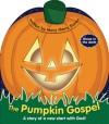 The Pumpkin Gospel - Mary Manz Simon