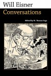 Will Eisner: Conversations - M. Thomas Inge