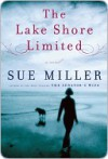 The Lake Shore Limited - Sue Miller