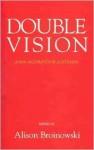Double Vision: Asian Accounts of Australia - Alison Broinowski