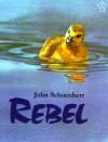 Rebel - John Schoenherr
