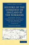 History of the Conquest of England by the Normans - 2 Volume Set - Augustin Thierry, William Hazlitt