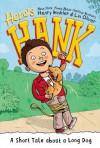 A Short Tale About a Long Dog (Here's Hank, #2) - Henry Winkler, Lin Oliver, Scott Garrett