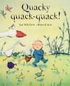 Quacky Quack-Quack! - Ian Whybrow, Russell Ayto