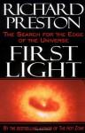 First Light - Richard Preston