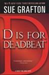 D is for Deadbeat (Kinsey Millhone Mystery) - Sue Grafton