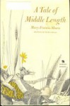 A Tale of Middle Length - Mary Francis Shura, Peter Parnall