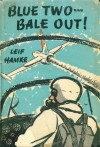 Blue Two... Bale Out! - Leif Hamre, Leif Hamke, Evelyn Ramsden, Arne Johnson