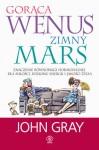 Gorąca Wenus, zimny Mars - John Gray