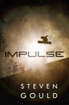 Impulse - Steven Gould
