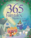 365 Fairytales, Rhymes and Other Stories - Hettie Bingham, Louise Martin, Aesop, Charles Perrault, Edward Lear