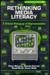 Rethinking Media Literacy: A Critical Pedagogy of Representation - Peter McLaren