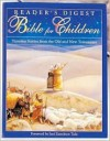 Reader's Digest Bible for Children: Timeless Stories from the Old and New Testament - Marie-Helene Delval, Ulises Wensell