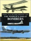The World's Great Bombers - Christopher Chant