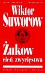 Żukow, cień zwycięstwa - Виктор Суворов, Viktor Suvorov