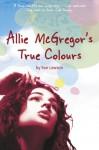 Allie McGregor's True Colours - Sue Lawson