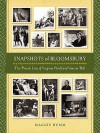 Snapshots Of Bloomsbury: The Private Lives Of Virginia Woolf And Vanessa Bell - Maggie Humm