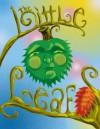 The Little Leaf - Adam B. Shaeffer, Turbo Qualls