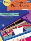 Easy Classical Piano Duets for Teacher and Student, Bk 1 - Alfred Publishing Company Inc.