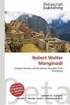 Robert Wolter Monginsidi - Lambert M. Surhone, Mariam T. Tennoe, Susan F. Henssonow