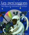 Les percussions - Leigh Sauerwein, Georg Hallensleben