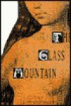 Glass Mountain - Leonard Wolf