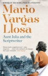 Aunt Julia and the Scriptwriter - Mario Vargas Llosa, H. Lane