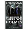 Sherlock: The Memoirs Of Sherlock Holmes - Steve Thompson, Arthur Conan Doyle