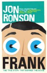 Frank: The True Story that Inspired the Movie - Jon Ronson