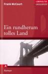 Ein rundherum tolles Land. Erinnerungen - Rudolf Hermstein, Frank McCourt