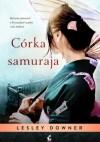 Córka samuraja - Lesley Downer