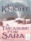 A Treasure For Sara - Allison Knight