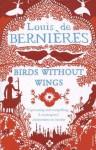 BIRDS WITHOUT WINGS - Louis de BerniFres