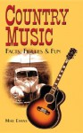 Country Music Facts, Figures & Fun - Mike Evans
