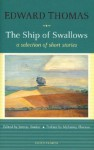 The Ship of Swallows: A Selection of Short Stories - Edward Thomas