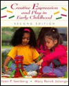 Creative Expression and Play in Early Childhood - Joan P. Isenberg, Mary Renck Jalongo