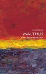 Malthus: A Very Short Introduction - Donald Winch