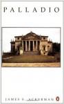 Palladio (Architect and Society) - James S. Ackerman, Phyllis Dearborn Massar