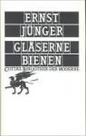 Gläserne Bienen - Ernst Jünger